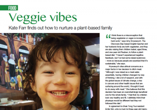 Veggie vibes – Kate Farr finds out how to nurture a plant-based family – an article featured in Expat Parent Magazine