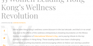 55 Women leading Hong Kong's wellness revolution – an article featured in Compare Retreats magazine